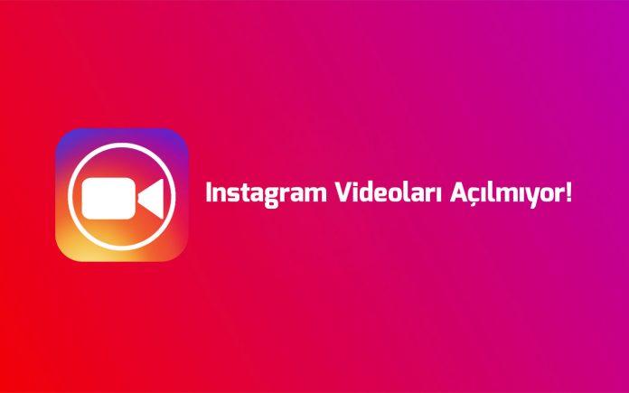 instagram-videolari-acilmiyor