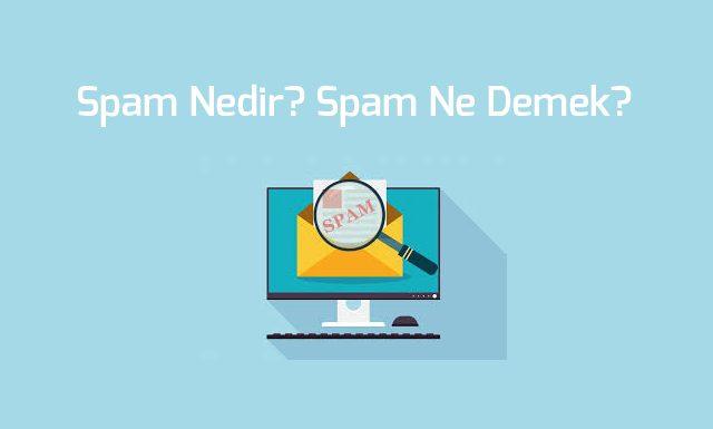 spam-nedir-spam-ne-demek