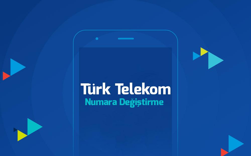 turk-telekom-numara-degistirme-nasil-yapilir