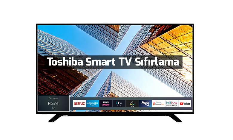 toshiba-smart-tv-sifirlama