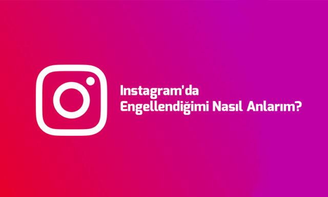 instagramda-engellendigimi-nasil-anlarim